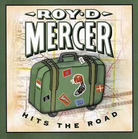 Roy D. Mercer - Hits the Road