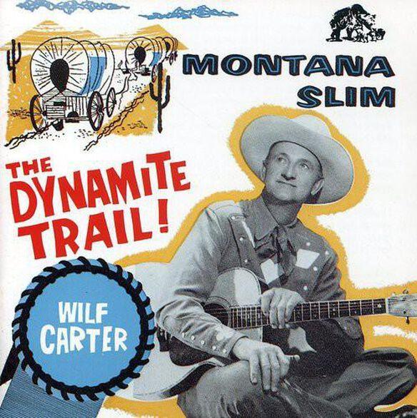 Montana Slim Dynamite Trail D