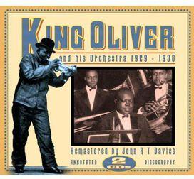King Oliver - King Oliver & His Orchestra 1929-1930