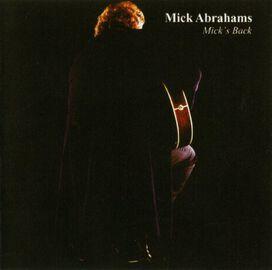 Mick Abrahams - Mick's Back