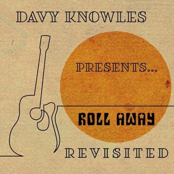 Davy Knowles - Davy Knowles Presents...Back Door Slam Roll Away Revisited