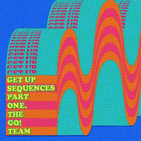 Go Team - Get Up Sequences Part One