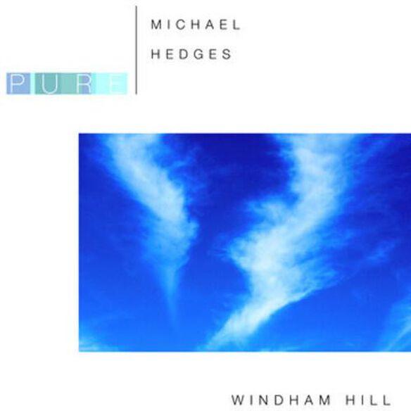 Michael Hedges - Pure Michael Hedges