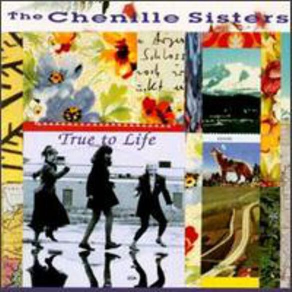The Chenille Sisters - True to Life