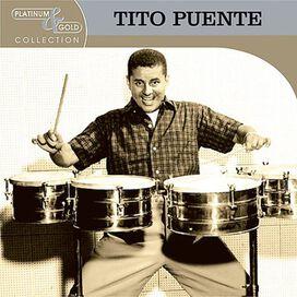 Tito Puente - Platinum & Gold Collection