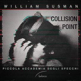 Susman/ Piccola Accademia Degli Specchi - Collision Point