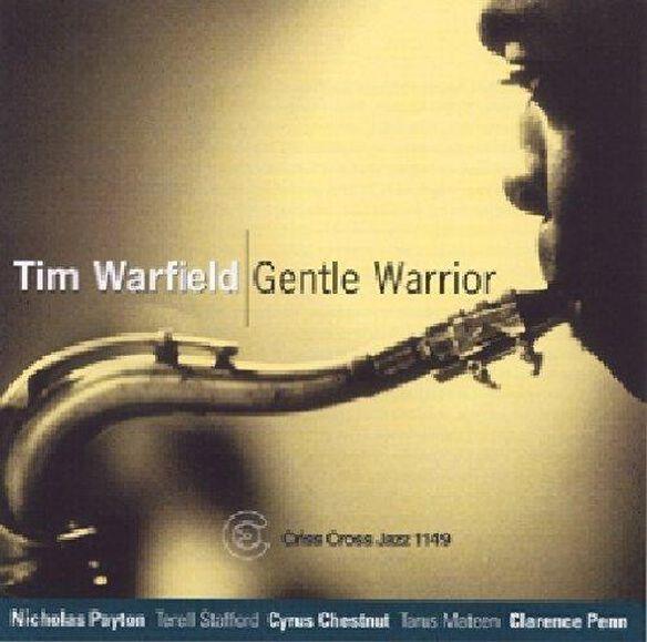 Tim Warfield - Gentle Warrior