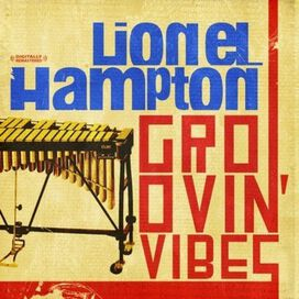 Lionel Hampton - Groovin Vibes