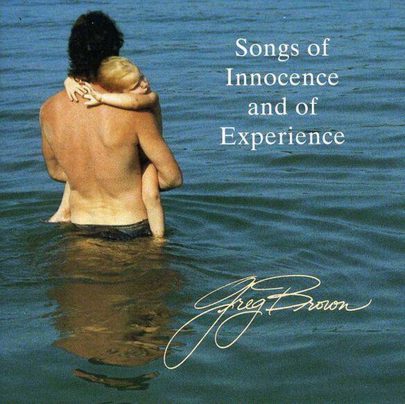 Greg Brown - Songs of Innocence & of Experience