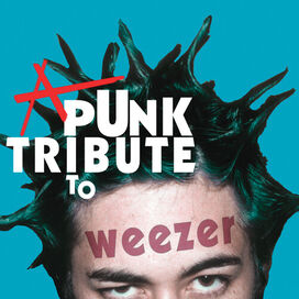 Various Artists - A Punk Tribute To Weezer / Various