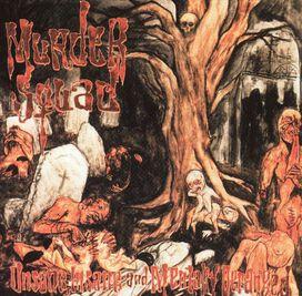 Murder Squad - Unsane, Insane and Mentally Deranged
