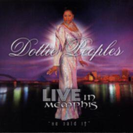 Dottie Peoples - Live in Memphis - He Said It