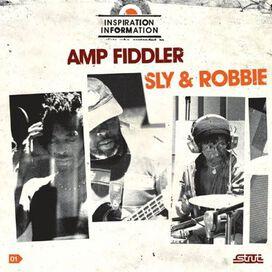 Amp Fiddler/Sly & Robbie - Inspiration Information, Vol. 1