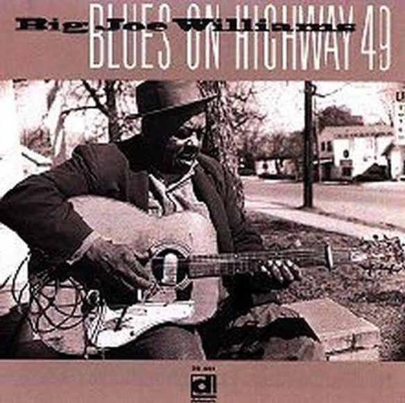 Big Joe Williams - Blues on Highway 49