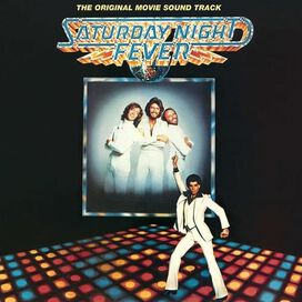 Original Soundtrack - Saturday Night Fever [Original Motion Picture Soundtrack]