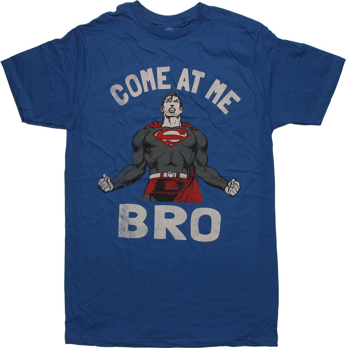 Superman Come At Me Bro T-Shirt Sheer