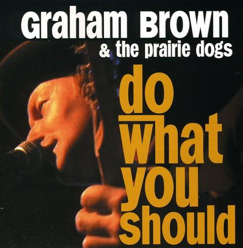 Graham Brown - Do What You Should