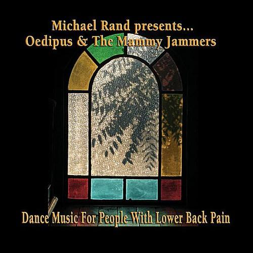 Michael Rand - Michael Rand Presents Oedipus & the Mammy Jammers