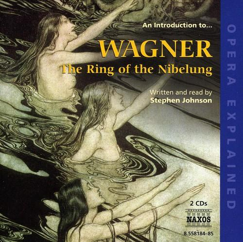 R. Wagner - An Introduction to the Ring of the Nibelung: Opera