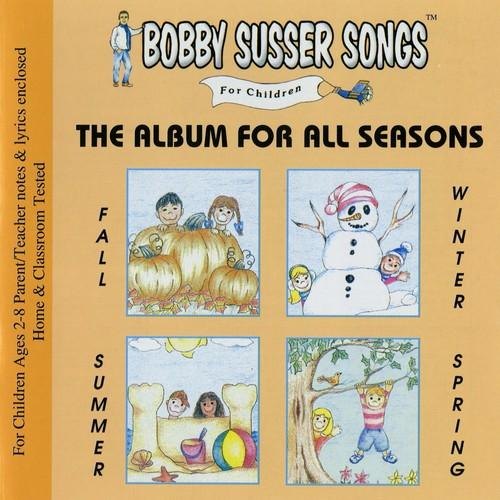 Bobby Susser - The Album For All Seasons