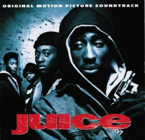 Various Artists - Juice (Original Motion Picture Soundtrack)