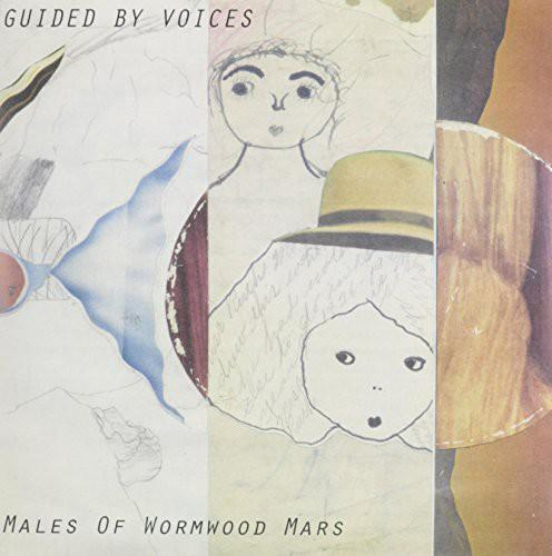 Guided by Voices - Males of Wormwood Mars / Year That Could Have Been