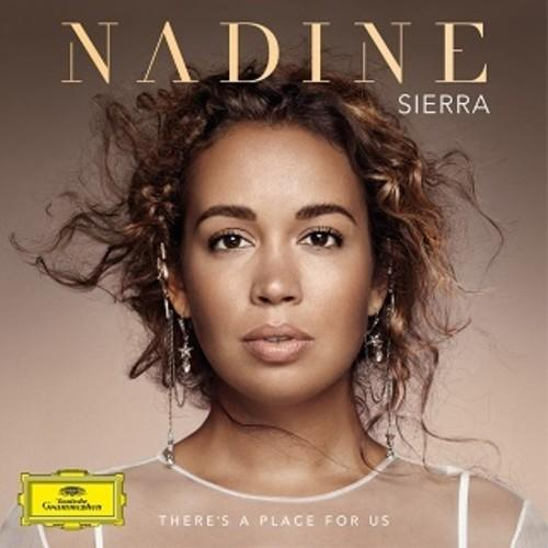 Nadine Sierra - There's a Place for Us