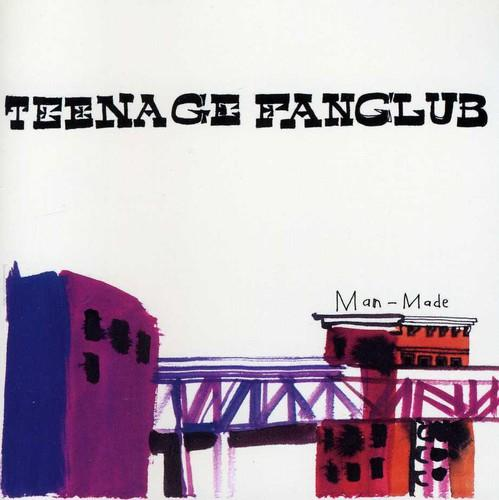 Teenage Fanclub - Man-Made Made