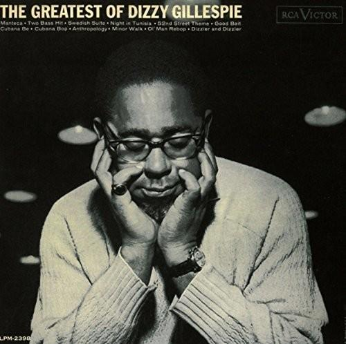 Dizzy Gillespie - Greatest Of Dizzy Gillespie