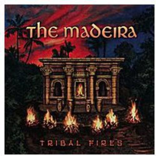 The Madeira - Tribal Fires