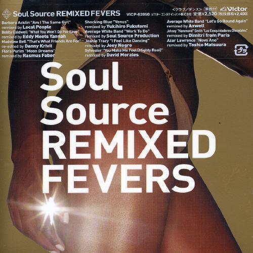 Soul Source Remixed Fevers / Var (Jpn)