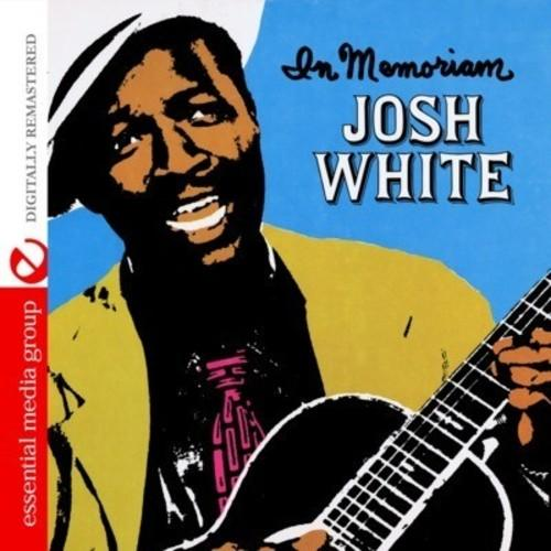 Josh White - In Memoriam