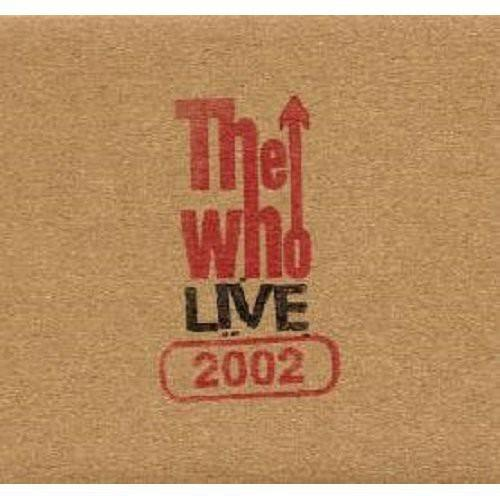 The Who - Live: Columbus Oh 8/28/02