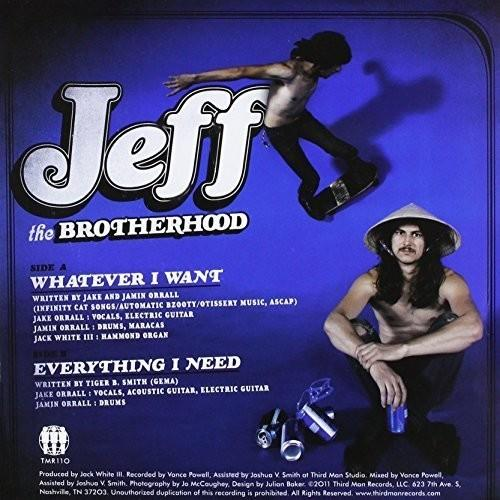 Jeff the Brotherhood - Whatever I Want/Everything I Need