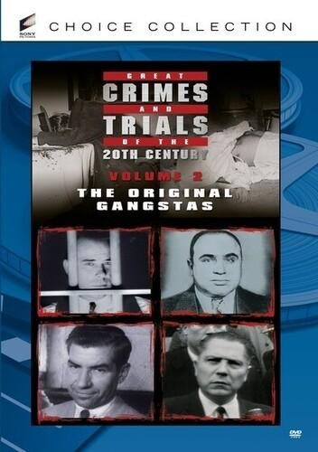 Great Crimes and Trials of the 20th Century, Vol. 2: The Original Gangstas