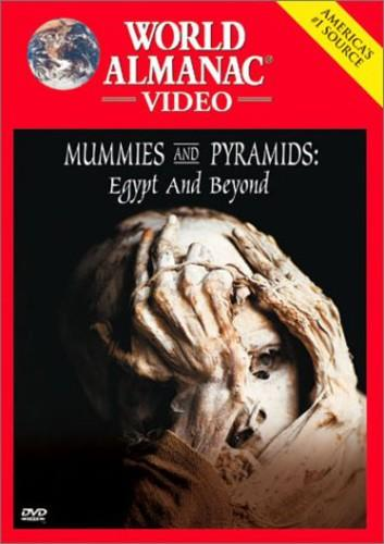 World Almanac Video: Mummies and Pyramids - Egypt and Beyond