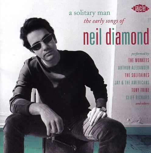 Various Artists - A Solitary Man: The Early Songs Of Neil Diamond
