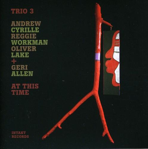 Trio 3 with Geri Allen - At This Time