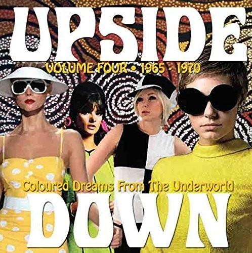 Various Artists - Upside Down: Coloured Dreams from the Underworld: Volume Four 1965-1970