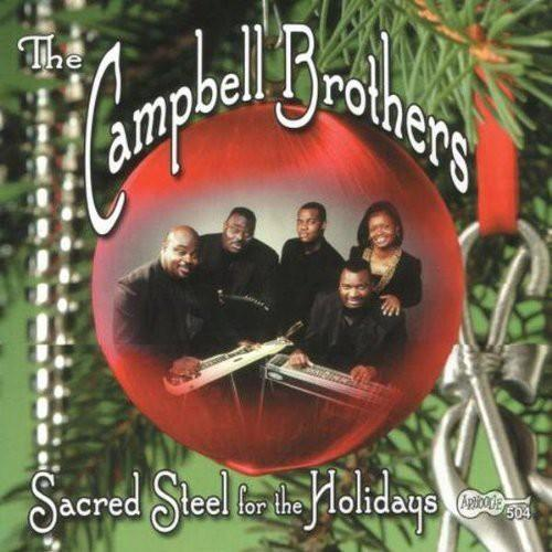 The Campbell Brothers - Sacred Steel for the Holidays