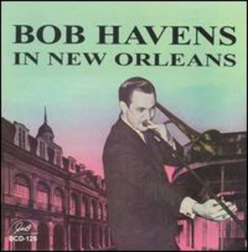 Bob Havens - In New Orleans