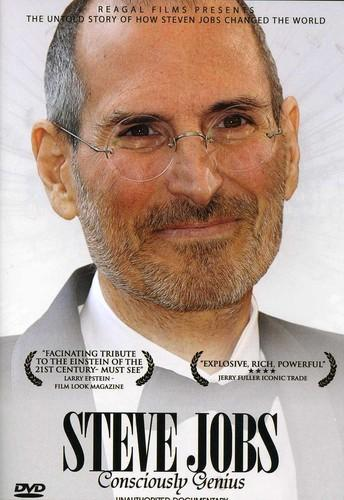 Steve Jobs: Consciously Genius - Unauthorized Documentary