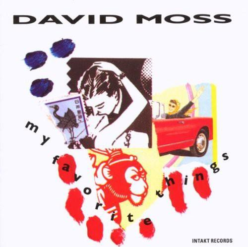 David Moss - My Favorite Things