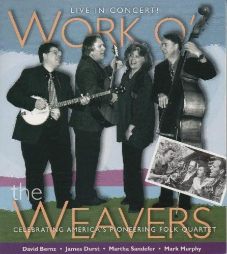 Work O' the Weavers - Work O the Weavers: Live in Concert