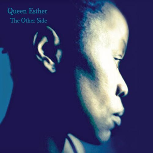 Queen Esther - Other Side