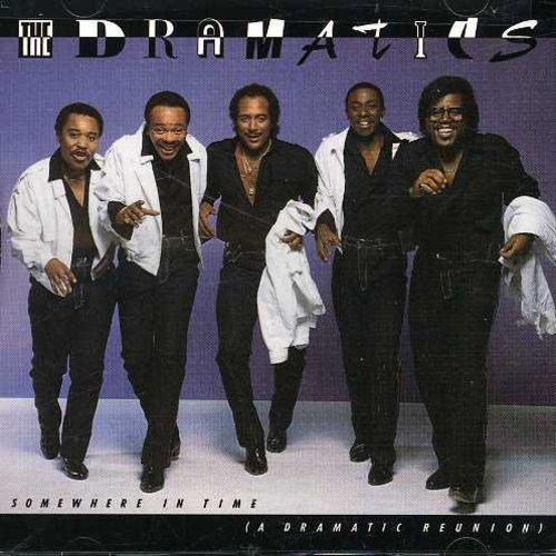 The Dramatics - Somewhere in Time: A Reunion