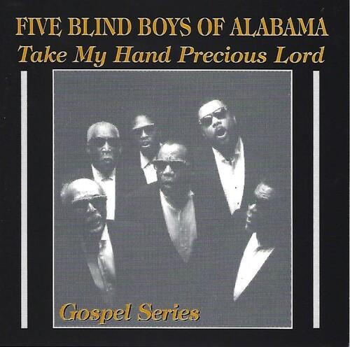 The Blind Boys of Alabama - Take My Hand Precious Lord
