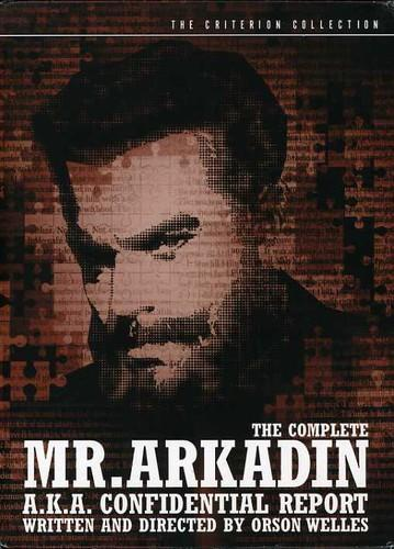Complete Mr. Arkadin (a.k.a. Confidential Report) [3 Discs] [With Book] [Criterion Collection]