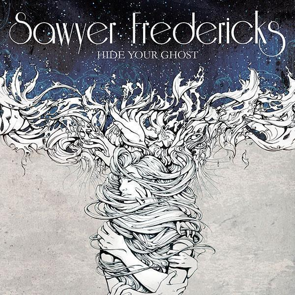 Sawyer Fredericks - Hide Your Ghosts [Exclusive CD]