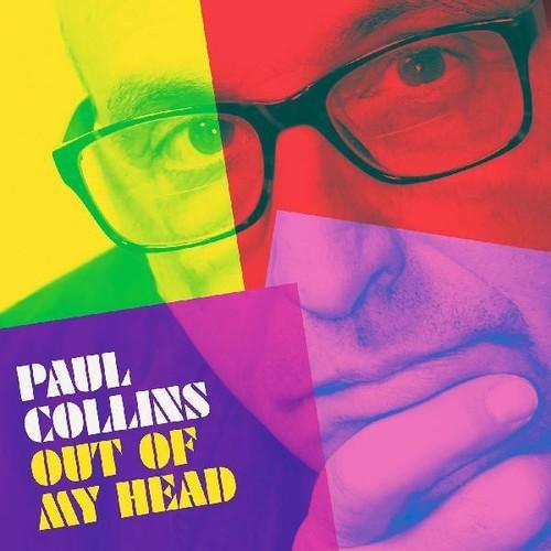 Paul Collins - Out of My Head